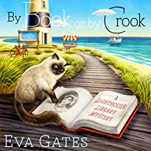 By Book or by Crook: Lighthouse Library Mystery Series # 1