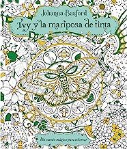 Ivy y la mariposa de tinta (Spanish Edition)