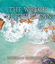 The Wreck of the Titan (English Edition)