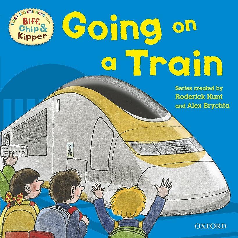 改善する臭いコインランドリーGoing on a Train (First Experiences with Biff, Chip and Kipper) (Oxford Reading Tree Read With Biff, Chip, and Kipper) (English Edition)
