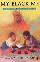 My Black Me: A Beginning Book of Black Poetry (A Puffin Poetry Book)