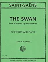 Saint-Saens Camille The Swan from Carnival of the Animals. For Violin and Piano. by International Edited By Aaron Rosand