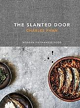 The Slanted Door: Modern Vietnamese Food [A Cookbook]