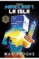 Minecraft: La isla (Novelas de Minecraft 1) (Spanish Edition) Kindle Edition