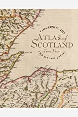 Concerning the Atlas of Scotland: And Other Poems Kindle Edition