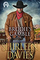 Brodie's Gamble (MacLarens of Boundary Mountain Historical Western Romance Book 2) Kindle Edition