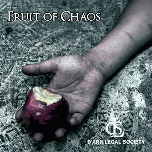 Fruit of Chaos D-Ark Legal Society
