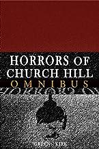 Horrors of Church Hill Omnibus