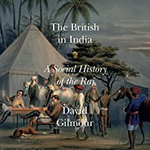 The British in India: A Social History of the Raj