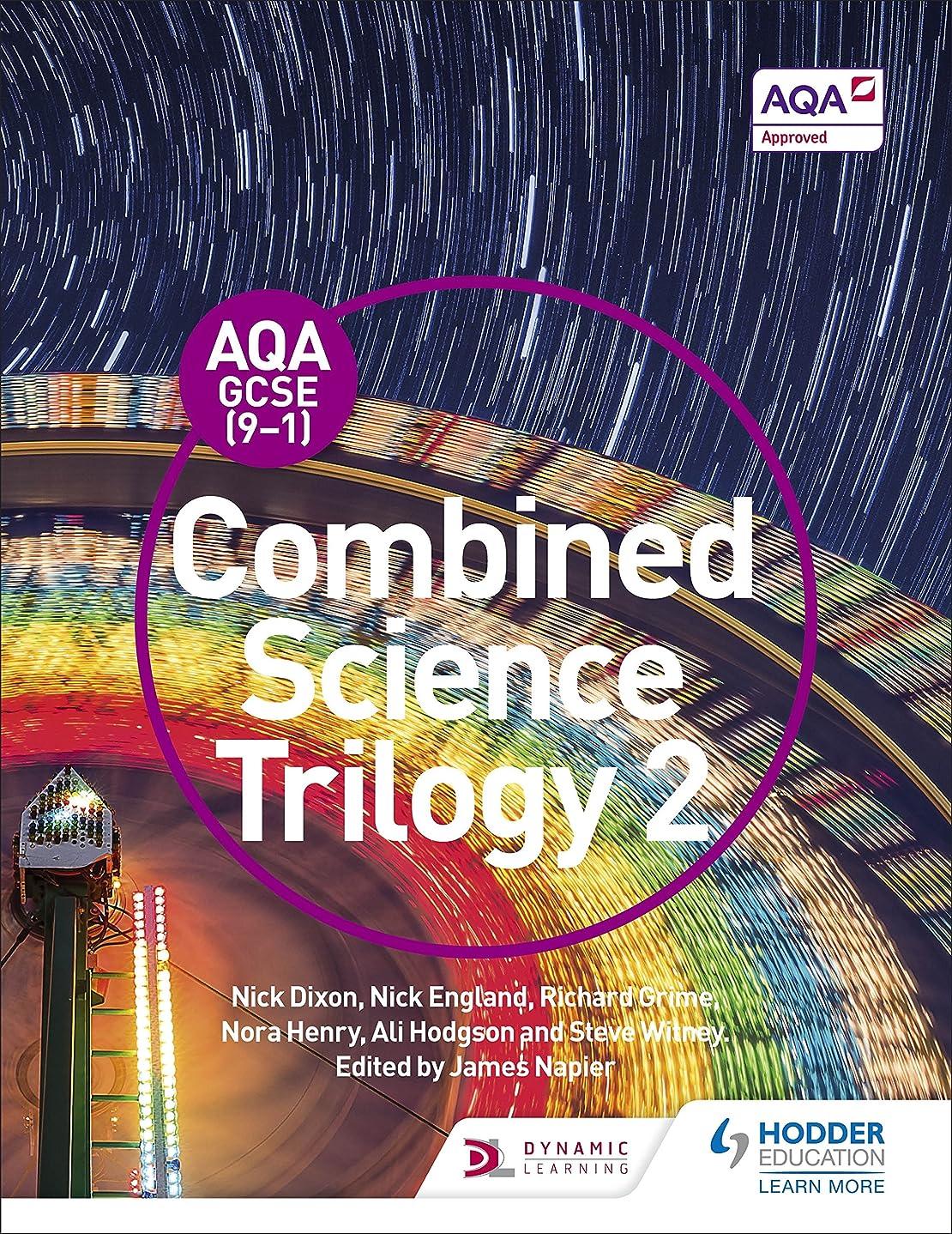 荒廃するセッティング意見AQA GCSE (9-1) Combined Science Trilogy Student Book 2 (English Edition)