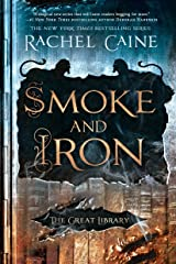 Smoke and Iron (The Great Library Book 4) Kindle Edition