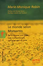 Le monde selon Monsanto (Poches essais t. 300) (French Edition)