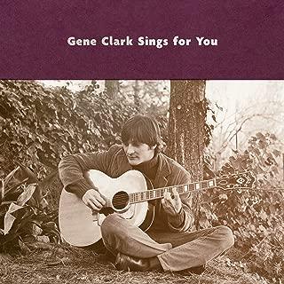 Gene Clark Sings For You