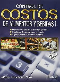 Control de costos de alimentos y bebidas I / Control And Cost of Food And Beverages I (Spanish Edition)
