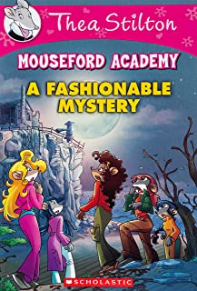 A Fashionable Mystery (Thea Stilton Mouseford Academy #8), 8