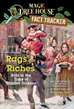 Rags and Riches: Kids in the Time of Charles Dickens: A Nonfiction Companion to Magic Tree House Merlin Mission #16: A Gho...