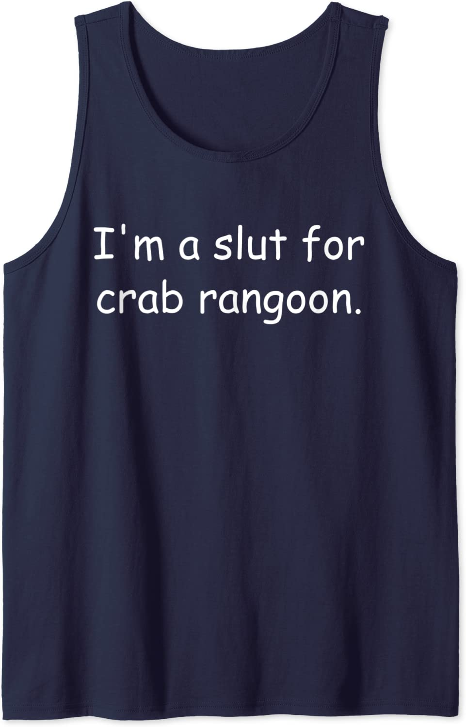 Amazon Com I M A Slut For Crab Rangoon Crab Rangoon Meme Tank Top Clothing