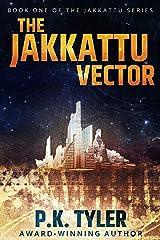 The Jakkattu Vector: A Sci-Fi Cyberpunk Adventure Kindle Edition