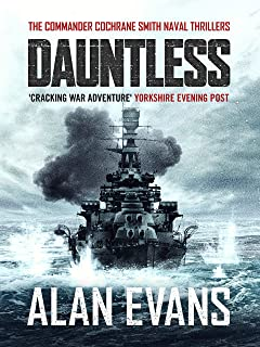 Dauntless (Commander Cochrane Smith Naval Thrillers Book 3)