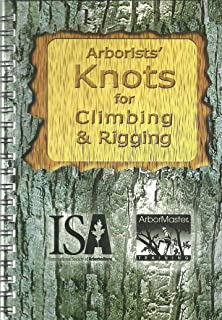 Arborists' Knots for Climbing & Rigging