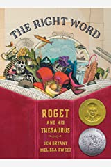 The Right Word: Roget and His Thesaurus (Incredible Lives for Young Readers) Kindle Edition