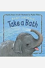 Baby Animals Take a Bath Board book