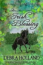 An Irish Blessing: The Irish Sisters Trilogy
