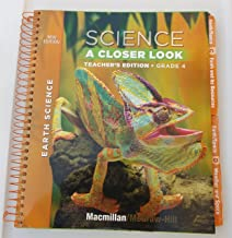 Science A Closer Look, Teachers Edition Grade 4 (McMillan McGraw Hill Earth Science -)