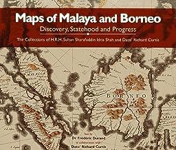 Maps of Malaya and Borneo: Discovery, Statehood and Progress
