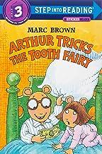 Arthur Tricks the Tooth Fairy (Step into Reading)