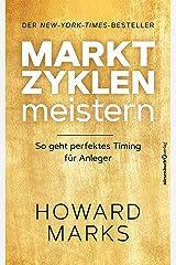 Marktzyklen meistern: So geht perfektes Timing für Anleger (German Edition) Kindle Edition