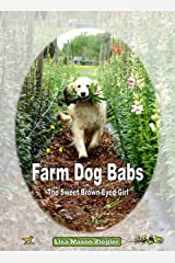 Farm Dog Babs, The Sweet Brown-Eyed Girl Paperback