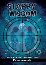 Starry Wisdom (Lovecraft Trilogy Book 3) (English Edition)