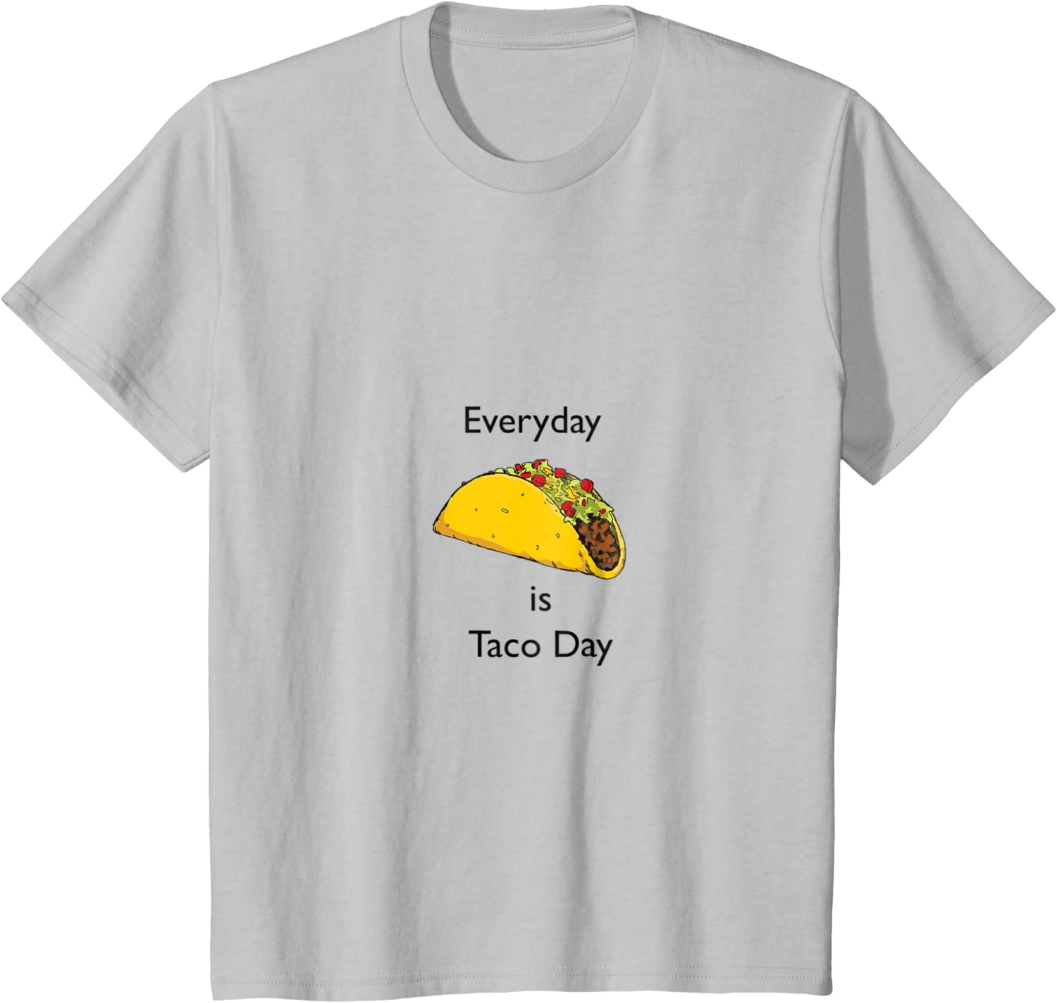 Everyday Is Taco Day Shirt Masswerks Store