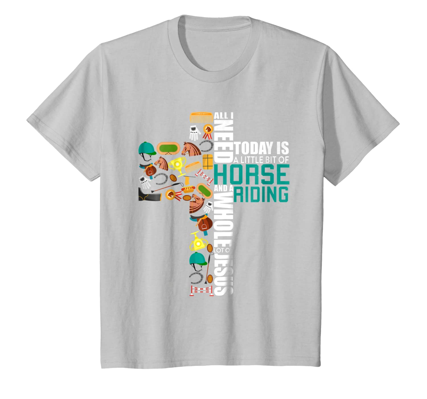 All-I-Need-Is Horse Riding & Jesus T-Shirt Religious