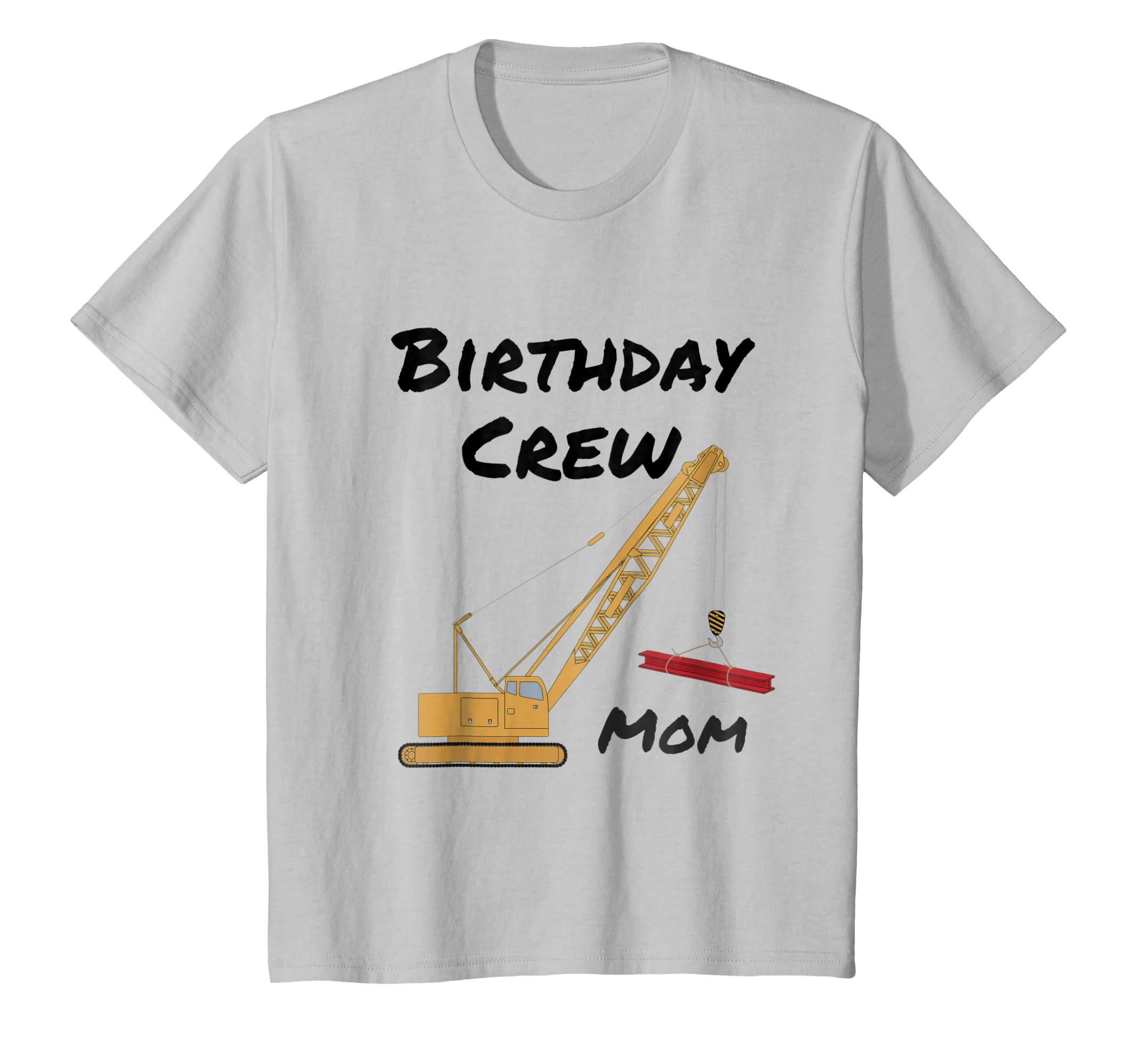 Amazon Birthday Crew Mom Crane Construction Party T Shirt Clothing