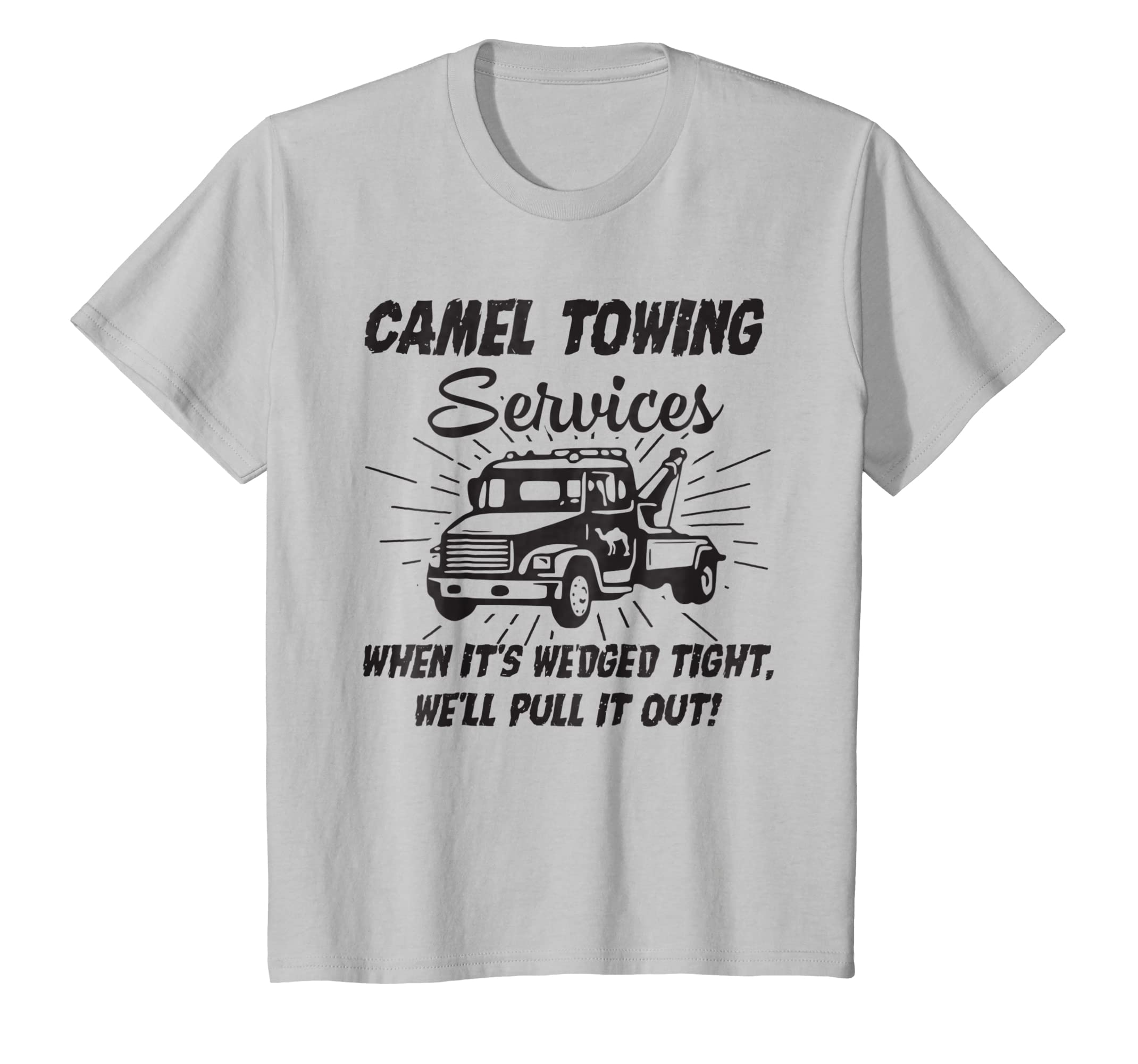 fdcd6075d Amazon.com: Funny Camel Towing Services T-Shirt: Clothing