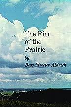 Best the rim of the prairie Reviews