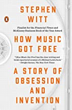表紙: How Music Got Free: A Story of Obsession and Invention (English Edition) | Stephen  Richard Witt