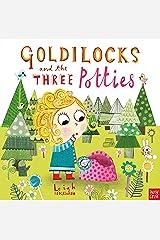 Goldilocks and the Three Potties Paperback