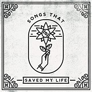 Best songs that saved my life songs Reviews