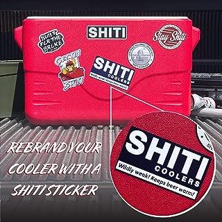 SHITI Coolers Wildly Weak! Sticker