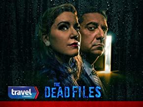 The Dead Files, Vol. 13