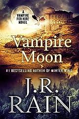 Vampire Moon: A Samantha Moon Novel (Vampire for Hire Book 2) Kindle Edition