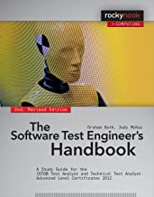 The Software Test Engineer's Handbook, 2nd Edition: A Study Guide for the ISTQB Test Analyst and Technical Test Analyst Advanced Level Certificates 2012 (Rocky Nook Computing)