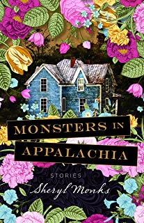 Monsters in Appalachia: Stories