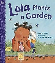 Lola Plants a Garden (Lola Reads)