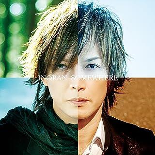 Somewhere(初回限定盤)(DVD付)