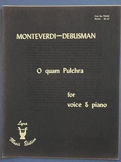 O quam Pulchra es amica mea, Monteverdi