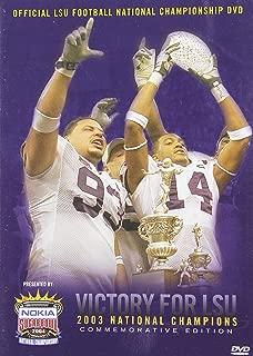 2003 LSU National Championship Highlights